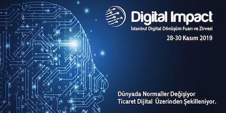 DİJİTAL İMPACT / Dijital Dönüsüm Fuarı ve Zirvesi tickets