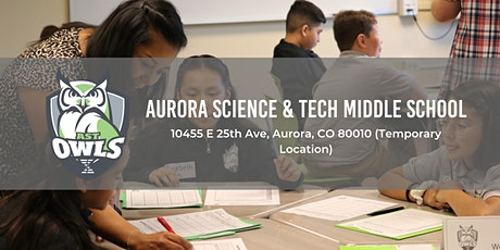 Aurora Science & Tech Middle School Open Houses 19-20 tickets