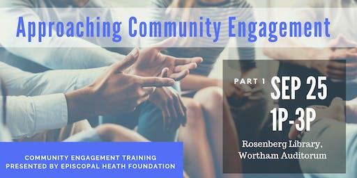 Approaching Community Engagement - Part 1