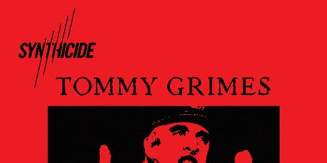 SYNTHICIDE presents: Tommy Grimes, Blu Anxxiety and Greem Jellyfish tickets