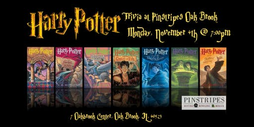 Harry Potter Books Trivia at Pinstripes Oak Brook