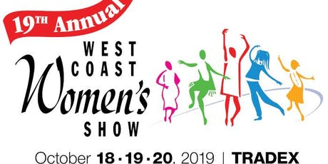 19th Annual West Coast Women's Show tickets