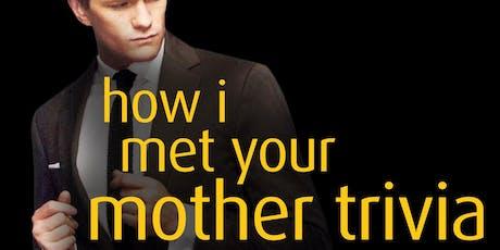 How I Met Your Mother Trivia tickets