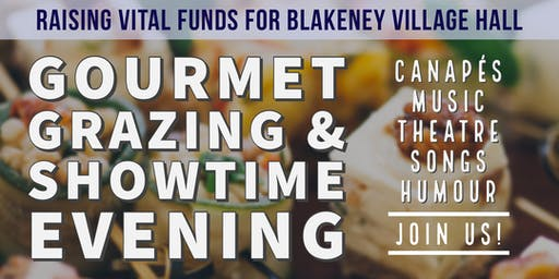 Gourmet Grazing & Showtime Evening