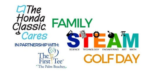 The Honda Classic Cares Family STEAM Golf Day