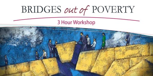 Bridges out of Poverty Workshop 3 hour Evening Session