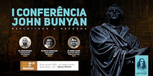 I CONFERÊNCIA JHON BUNYAN -  Refletindo a reforma