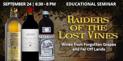 Educational Seminar: Raiders of the Lost Vines