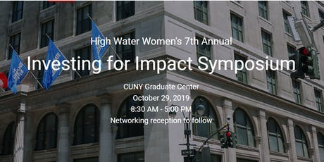 High Water Women's 7th Annual Investing for Impact Symposium tickets