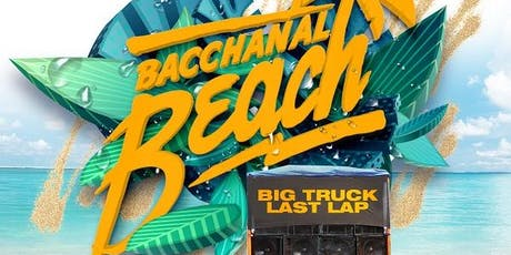 Bacchanal Beach and Last Lap tickets