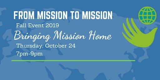 Bringing Mission Home