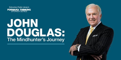 John Douglas: The Mindhunter's Journey