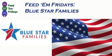 Feed 'Em Fridays: with Blue Star Families tickets