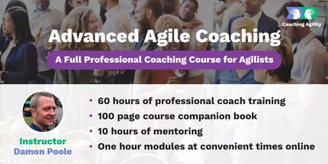 Advanced Agile Coaching - Professional Coaching for Agilists - October Enrollment tickets