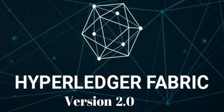 Hyperledger Fabric 2.0 Developer Course  tickets