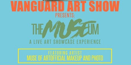 Vanguard Art Show featuring Brittany Muse tickets