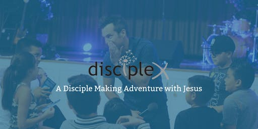 East Valley DiscipleX w/ Erik Fish: A disciple making adventure with Jesus!