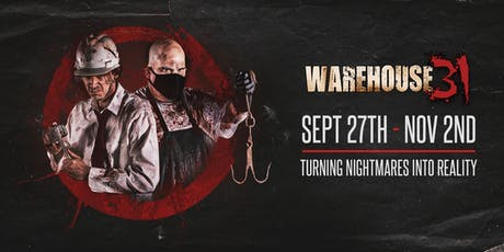 Haunted House - Warehouse31 - 10/11/19 tickets