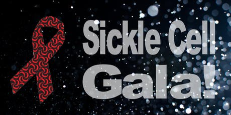 Sickle Cell Gala! tickets