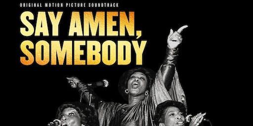 Milestone Films presents the 4K Restoration  of Say Amen Somebody