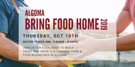 Bring Food Home Algoma 2019 tickets