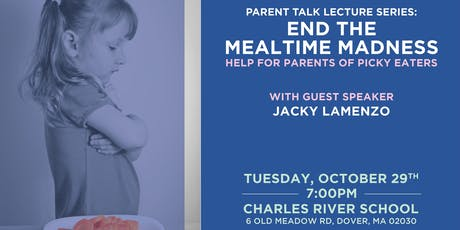 End the Mealtime Madness: Help for Parents of Picky Eaters tickets