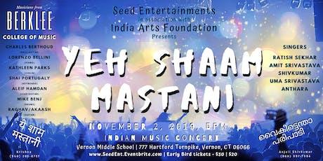 Ye Shaam Mastani - Indian music concert tickets