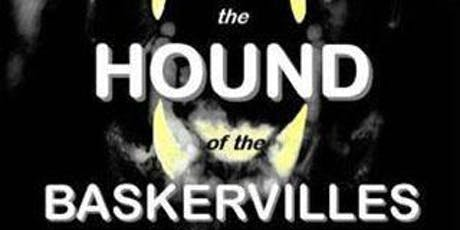 Hound of the Baskervilles tickets