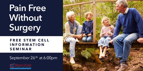 Pain Free Without Surgery: Free Stem Cell Informational Seminar tickets