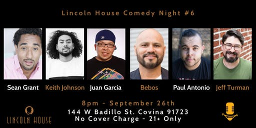 Lincoln House Comedy Night #6 (Sean Grant, Keith Johnson, Juan Garcia)