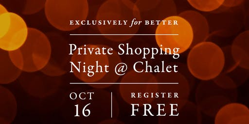 Better Private Shopping Event at Chalet