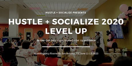 Hustle + Socialize 2020 - Level Up tickets