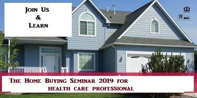 Buying Home Seminar for Healthcare Professional