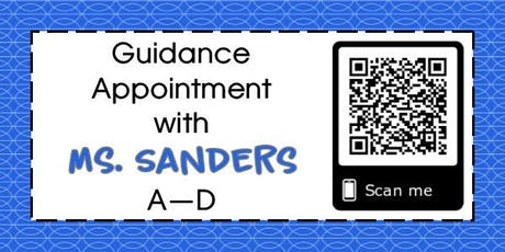 Guidance Appointments for Mrs. Sanders tickets