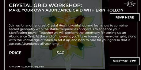 Crystal Grid Workshop: Make Your Own Abundance with Erin Hollon tickets