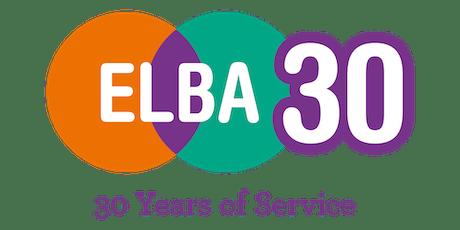 ELBA 30th Anniversary Celebration event tickets