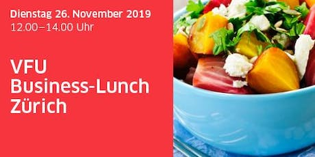 VFU Business-Lunch Zürich, Impuls-Referat Tickets