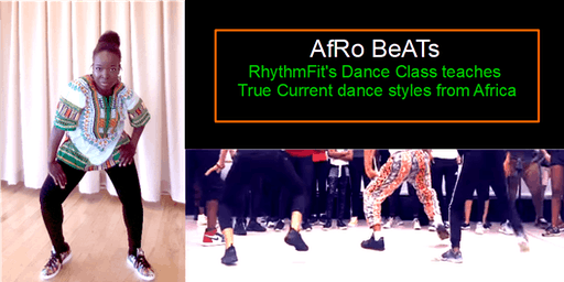AFRO BEATS (Dance class teaches true current dance styles from Africa)