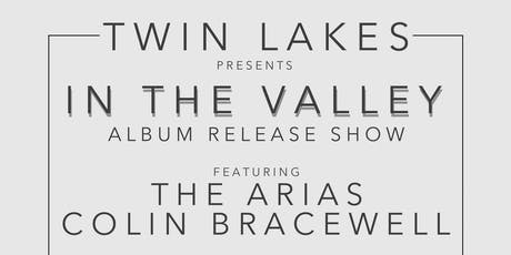 Twin Lakes Album Release Show (feat. The Arias, Colin Bracewell) tickets