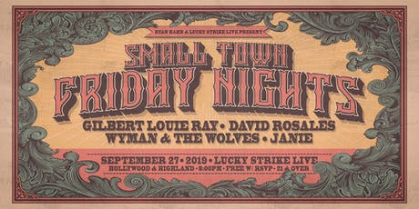 SMALL TOWN FRIDAY NIGHTS at Lucky Strike Live tickets