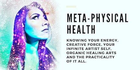 Meta-physical (Energetic) Health 2 Part Workshop Series (9/20 & 9/21) tickets
