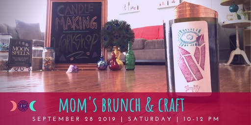 Mom's Brunch & Craft
