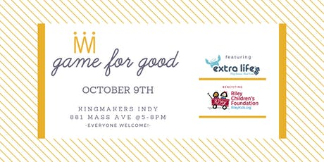 Game for Good: Extra Life benefitting Riley Hospital for Children tickets