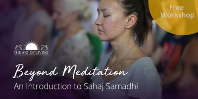 Beyond Meditation - An Introduction to Sahaj Samadhi in New York