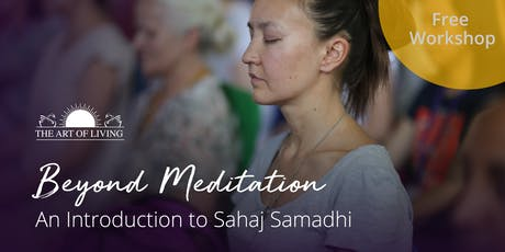 Beyond Meditation - An Introduction to Sahaj Samadhi in New York tickets