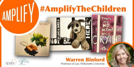 #AmplifyTheChildren with W. Warren Binford tickets