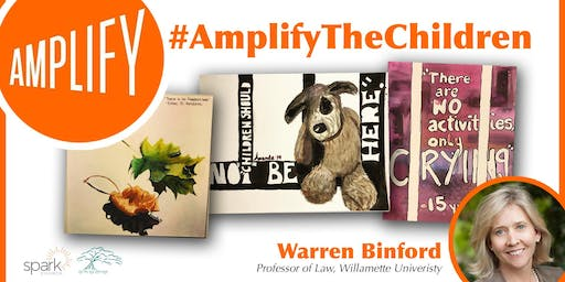 #AmplifyTheChildren with W. Warren Binford