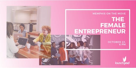 Memphis On The Move: The Female Entrepreneur tickets