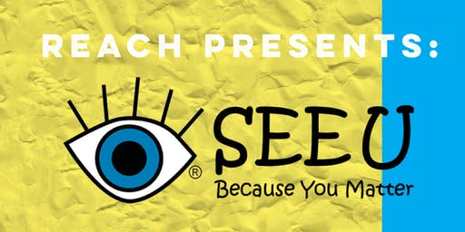 REACH Presents: I See You