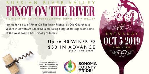 16th Annual Pinot On The River™ - Pinots from the Russian River Valley